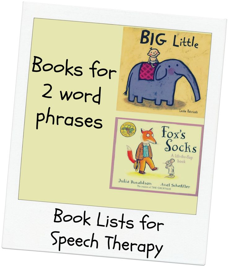 Book lists - picture books for toddlers working on 2 word phrases.   eg ' big…