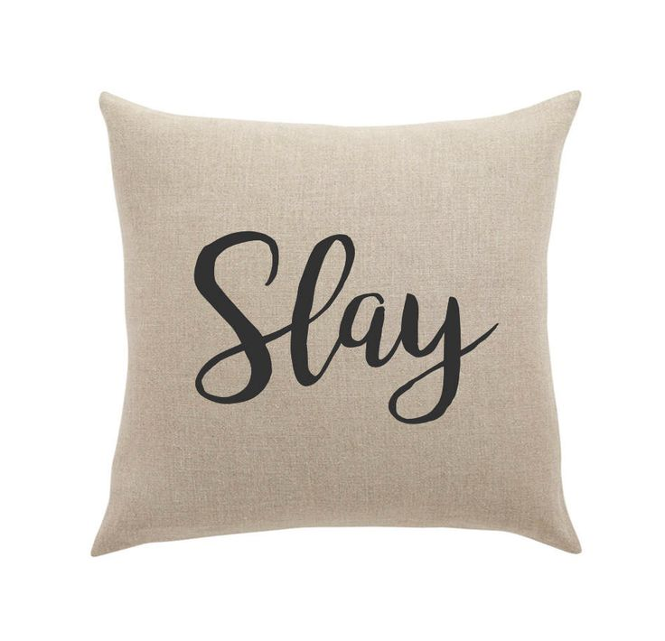Throw pillow - Slay canvas or burlap cushion cover pillow case accent pillow decorative pillow gift for teenage girl bedroom decor by SilhouetteCrush on Etsy https://www.etsy.com/ca/listing/521864787/throw-pillow-slay-canvas-or-burlap