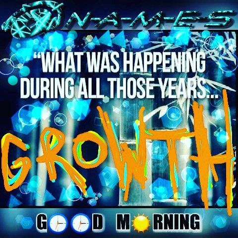 """""""GROW ahead... MAKE my day"""". N-A-M-E-S #growth # #chinesebamboo #goodmorning #goodmorningpost #long #time #timeless ##nameslife #artistoftheyear #consistency #underground #breakthrough #strength #sunday #perseverance #art #meme #blue #love #power #instamood #thought #process #energy #music #poetry   via Instagram"""