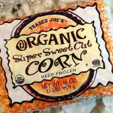 Trader Joe's Organic Super Sweet Cut Corn  16oz/454g $1.79 トレーダジョーズ オーガニックスーパースイートカットコーン