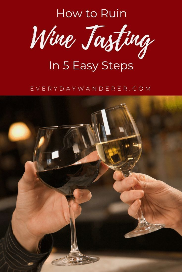 The Perfect Wine Tips If You Don T Possess An Unlimited Wine Budget Pricey Vino Is Not Normally The Fi Wine Recipes Wine Tasting Experience Wine Food Pairing