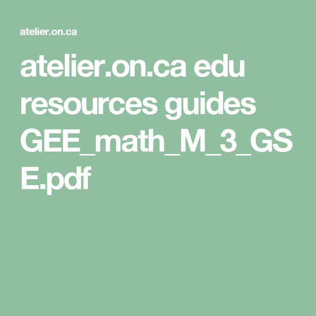 atelier.on.ca edu resources guides GEE_math_M_3_GSE.pdf