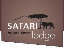 Safari Lodge - Hébergements insolites au coeur du zoo de la flèche