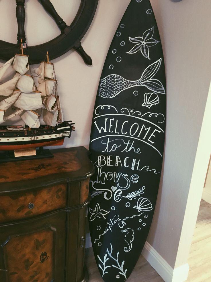 Homemade Diy Chalk Surfboard Beach House Welcome Chalk Board Decor Surfbrett Dekor Strandhauser Einrichtung Strandhaus