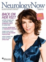 December 2012/January 2013 issue of Neurology Now, featuring actress Jennifer Grey talking about how she overcame chronic neck and back pain from a car accident.