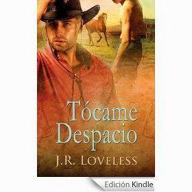 Pasión por la novela romántica: Reseña Tócame despacio de J.R. Loveless