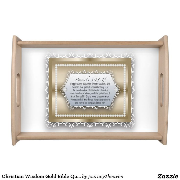 Christian Wisdom Gold Bible Quote Proverbs 3:13 Serving Tray