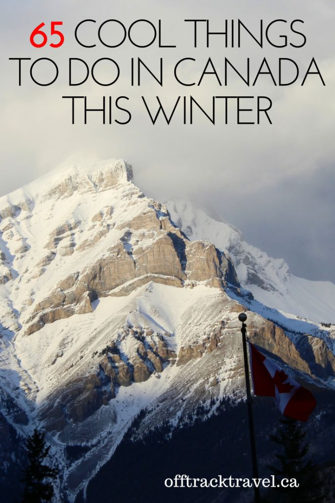 65 Cool Things to Do In Canada This Winter, from winter zipling in Newfoundland to surfing in British Columbia! - offtracktravel.ca