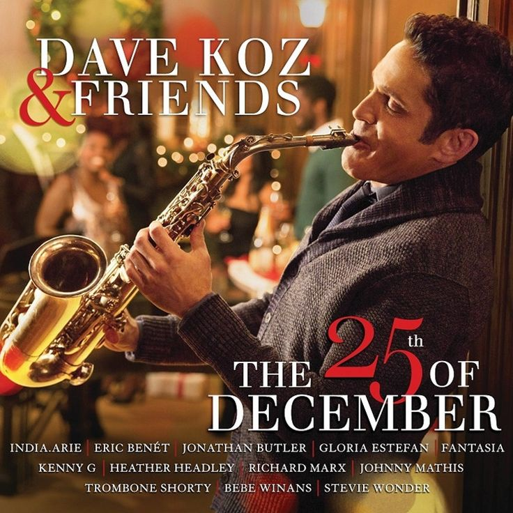Dave Koz - Dave Koz And Friends: The 25th Of December on Colored LP + Download