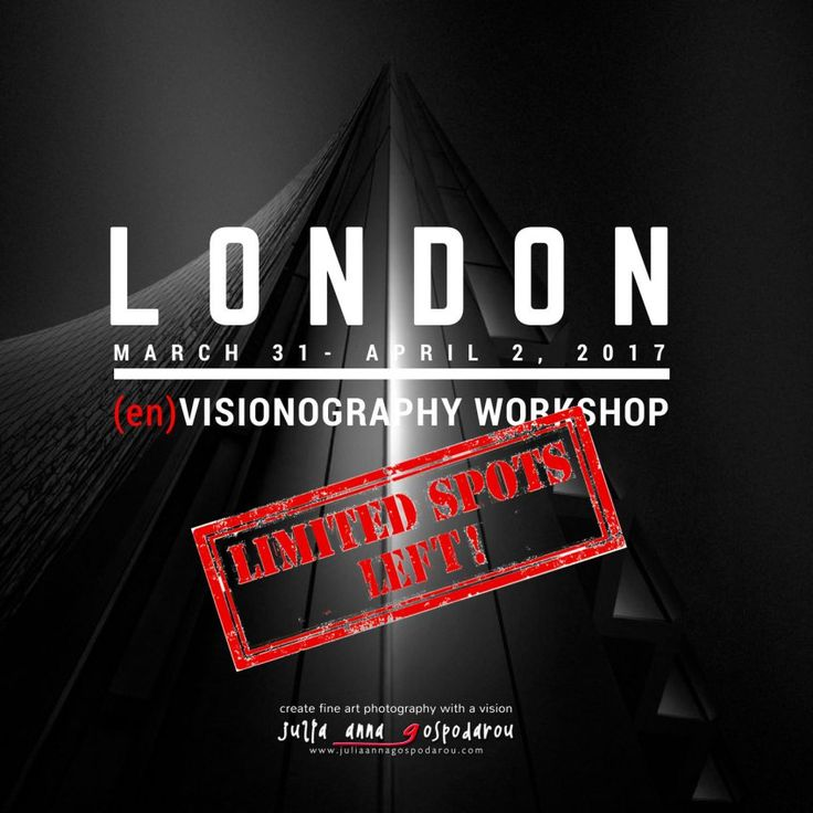 London workshop 2017 learn to transform your black and white photography into art into envisionography how to create emotion and reach the viewers soul