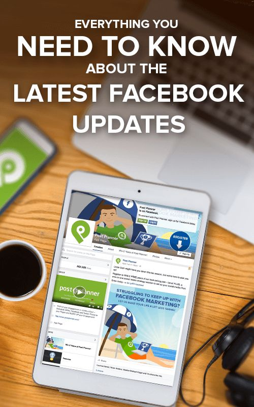 What the Latest Facebook Updates Mean to Your Business