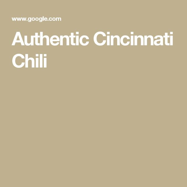 Authentic Cincinnati Chili