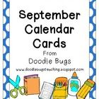 Enjoy this set of fun September Calendar Cards. Can also be used as counting cards for the little ones!     Visit my blog at  www.doodlebugsteaching.b...