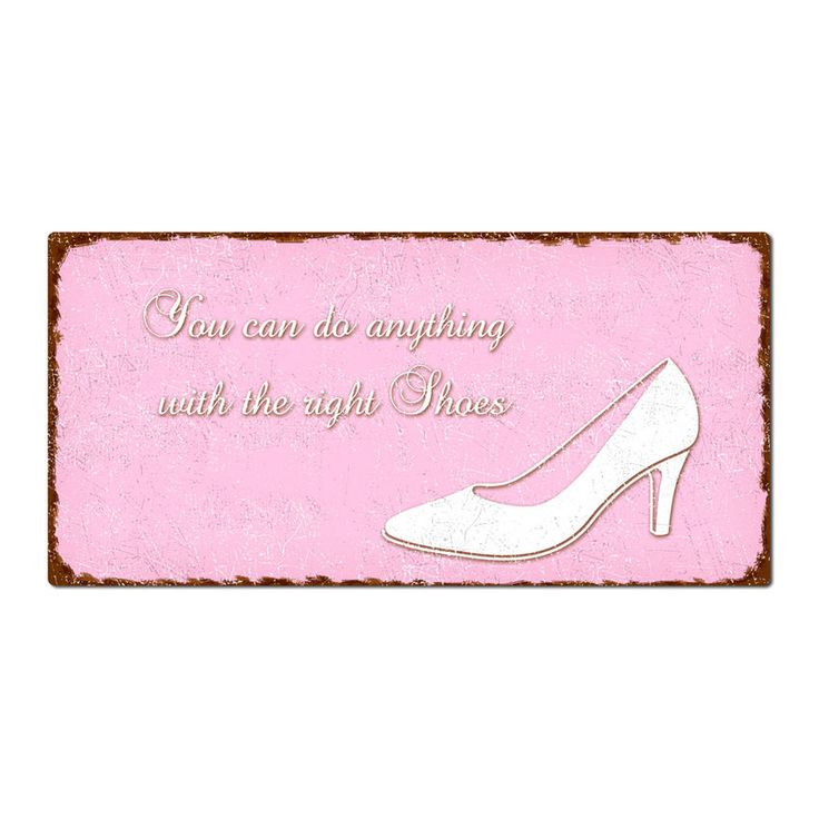 I can do anything with the right shoes  -  Vintage Schild 200 x 100 mm rosa