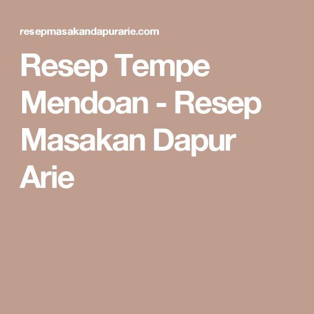 Resep Tempe Mendoan - Resep Masakan Dapur Arie