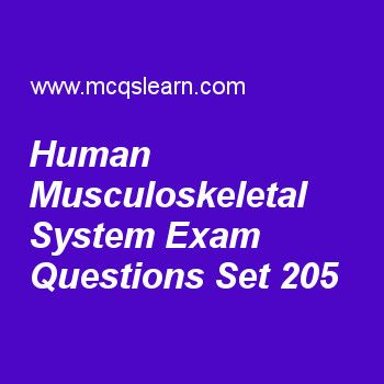 Practice test on human musculoskeletal system, general knowledge quiz 205 online. Practice GK exam's questions and answers to learn human musculoskeletal system test with answers. Practice online quiz to test knowledge on human musculoskeletal system, prokaryotes and eukaryotes, pacific ocean map, miga, world tourism organization worksheets. Free human musculoskeletal system test has multiple choice questions as examples of connective tissues are, answers key with choices as tendons and...