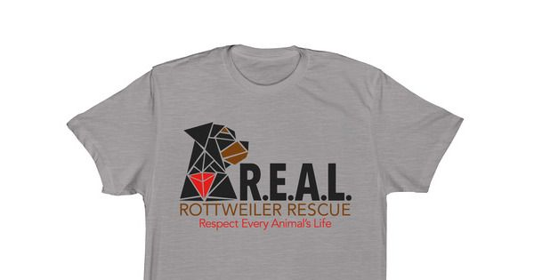 REAL Rottweiler Rescue Apparel - Support your favorite rescue by wearing a one of a kind REAL Rottweiler shirt. Help us continue our mission of helping rescue Rottweilers and other large breed homeless...
