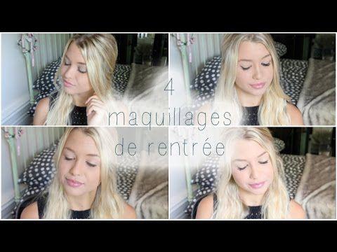 [ Tutoriel Maquillage n°28 ] : 4 maquillages de la rentrée pour le collège et le lycée ! - YouTube