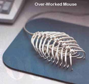 Over-worked mouse, haha! :)