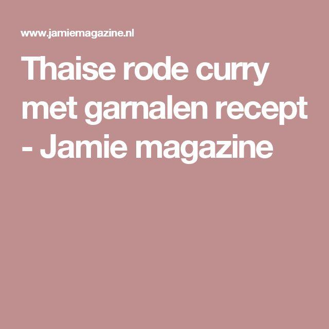Thaise rode curry met garnalen recept - Jamie magazine