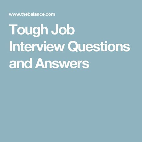 Tough Job Interview Questions and Answers