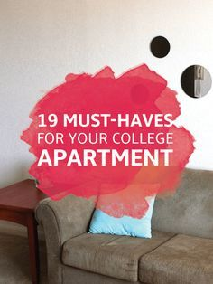 Must Haves For Your College Apartment   College Apartment Essentials