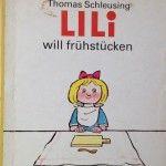 Blderbuch: Lili will frühstücken
