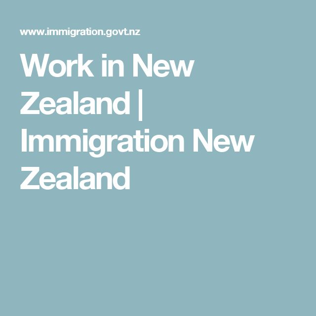 Work in New Zealand | Immigration New Zealand