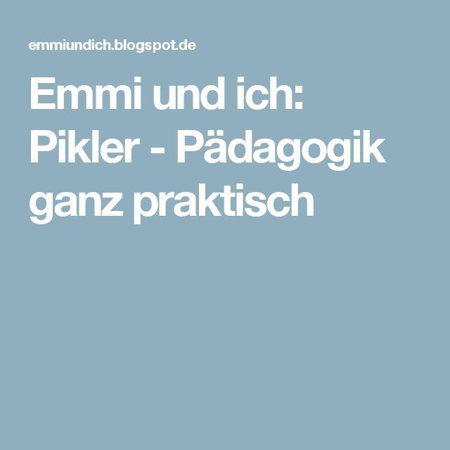 Emmi und ich: Pikler - Pädagogik ganz praktisch