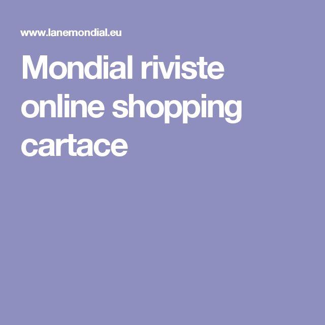 Mondial riviste online shopping cartace