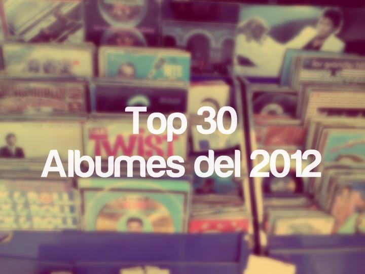 Top 30 Álbumes del 2012 por @gEEEEEEra : http://www.ka-volta.com/featuring/top-30-albumes-del-2012-por-geeeeeera