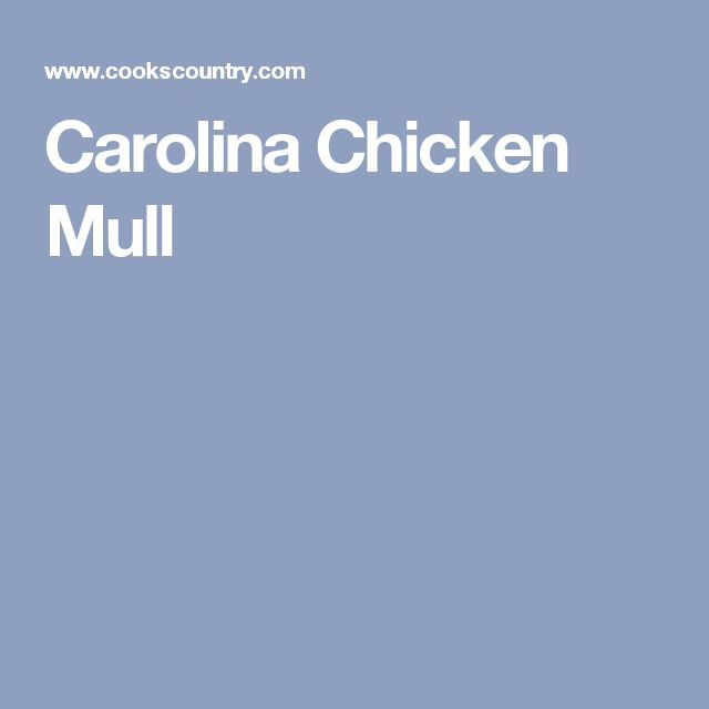 Carolina Chicken Mull