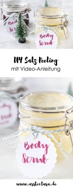 DIY Peeling mit Salz und Olivenöl - ein tolles DIY Geschenk für die beste Freundin, Mütter oder Schwestern