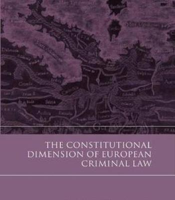 The Constitutional Dimension Of European Criminal Law PDF