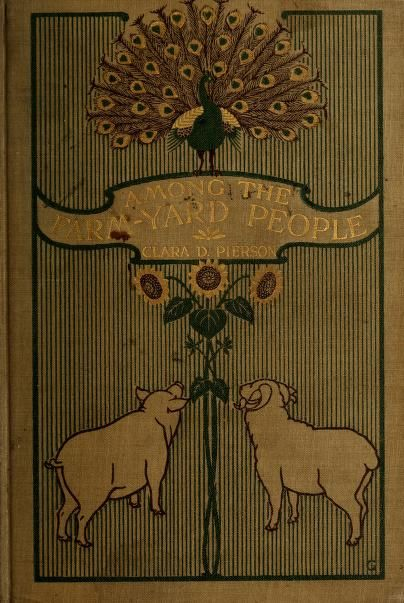 Among the Farmyard People, 1899.