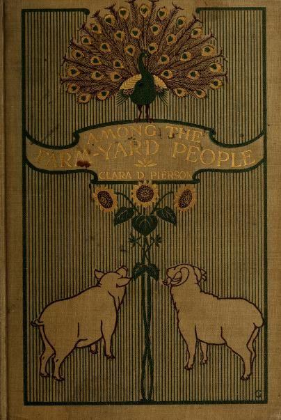 Among the Farmyard People, 1899.