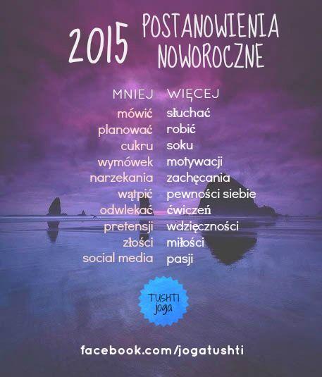 2015 postanowienia noworoczne #motywacja #tushtijoga #joga