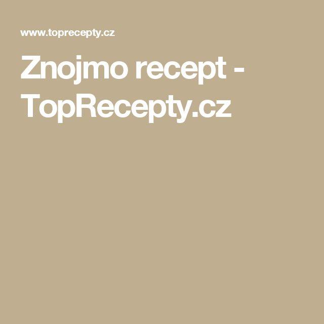 Znojmo recept - TopRecepty.cz