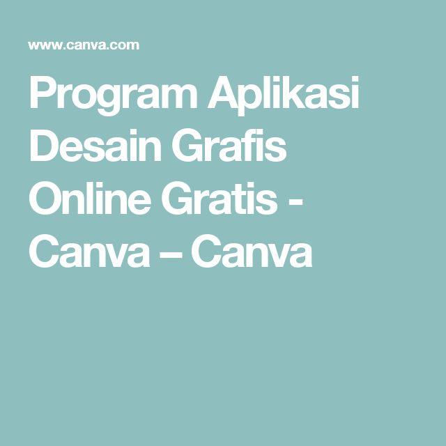 Program Aplikasi Desain Grafis Online Gratis - Canva – Canva