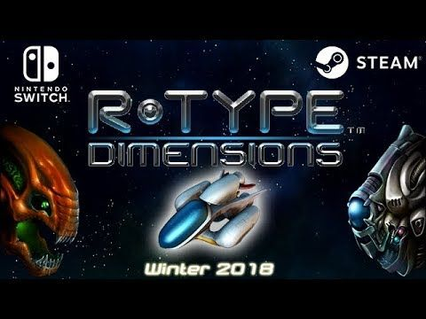 R-Type Dimensions for Nintendo Switch/Steam | Latest New