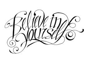 Believe In Yourself Tattoo Design Images & Pictures - Becuo