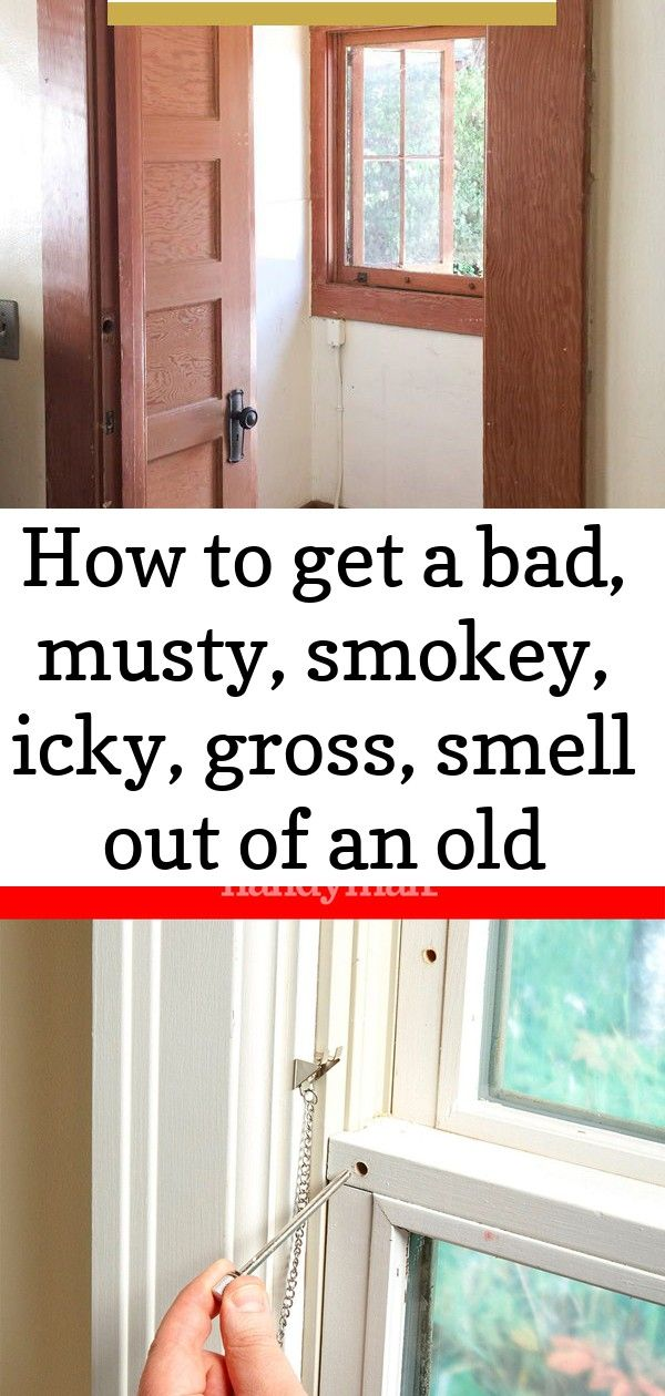 How To Get A Bad Musty Smokey Icky Gross Smell Out Of An Old