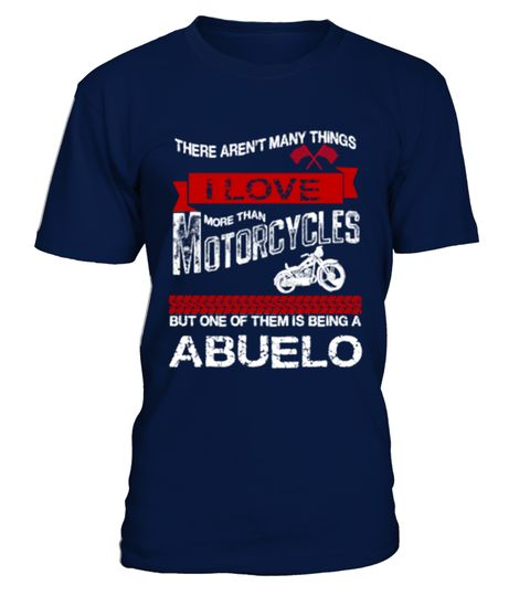 # [T Shirt]47-there arent many things i lo .  Hurry Up!!! Get yours now!!! Don't be late!!! there arent many things i love more than motorcycles but one of them being a abuelo,this abuelo loves motorcycles,abuelo,motorcycles,i love motorcycles,bike,old,race,racing,christmast gift,christmas,iTags: abuelo, bike, christmas, christmast, gift, cycles, i, love, i, love, more, than, i, love, motorcycles, motorcycles, old, race, racing, rider, there, arent, many, things, i, love, more, than…