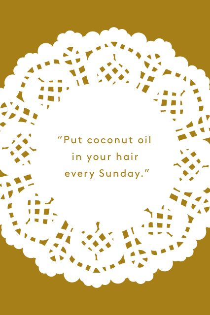 """""""My whole family has been putting coconut oil in their hair every Sunday since I could remember. You put it all over your hair once a week, and leave it in for an hour, two, or the whole night. When you wash it out, your hair is extremely silky and strong. It repairs damaged hair and allows you to leave the house without styling, too!"""" — Shahbano Farid, ad sales and marketing intern"""