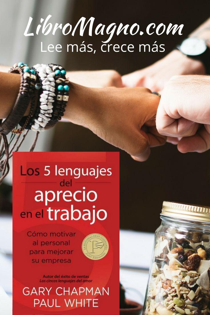 """#RecomiendoLeer """"Los cinco lenguajes del aprecio en el trabajo"""" de Gary Chapman y Dr. Paul White http://www.libromagno.com/2013/08/los-cinco-lenguajes-del-aprecio-en-el.html"""