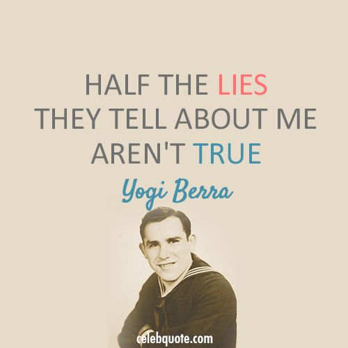 Yogi Berra Quotes | yogi-berra-quotes-20.png
