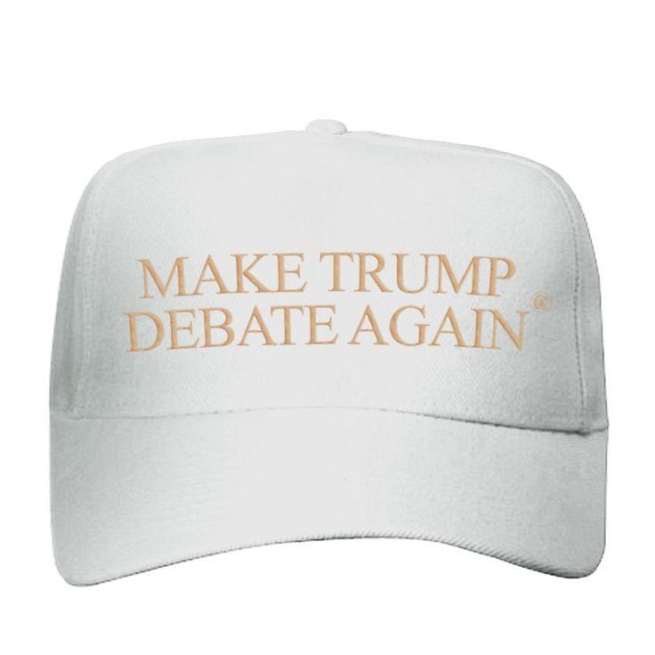 Pre-Order Make Trump Debate Again Hat