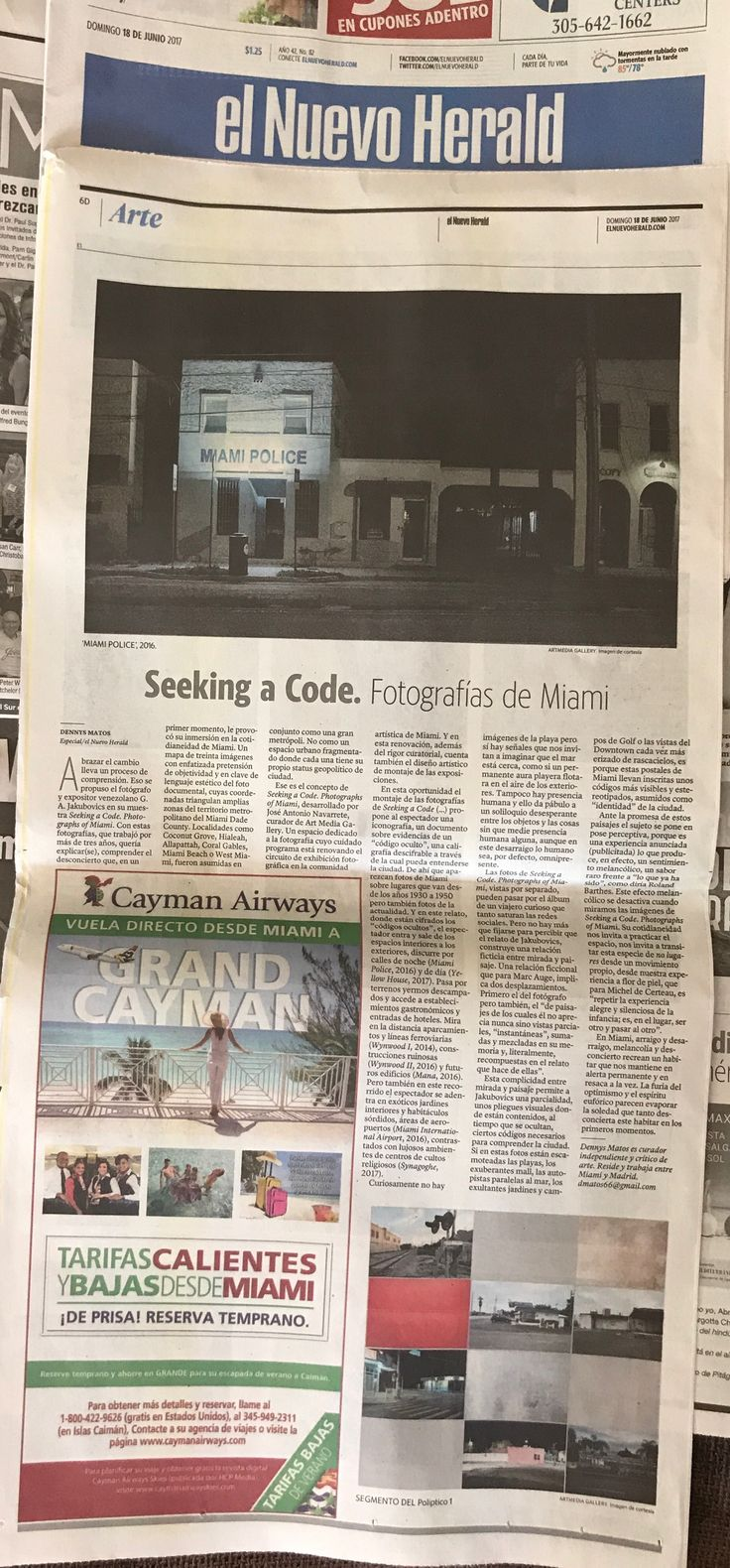 Today Sunday June 18th. We are in the News!  Thank you to El Nuevo Herald Miami and Dennys Matos for this amazing and beautiful review of our current art exhibition Seeking a Code #photographsofMiami by G.A. Jakubovics. You can enjoy us at artmediaGALLERY located at 2750 NW 3rd Ave, suite 12, #Miami FL 33127. phone: 3053188306.  #artmediaGALLERY #GadyAlroy #SeekingaCode #ElNuevoHeraldMiami #DennysMatos #Wynwood  http://www.elnuevoherald.com/vivir-mejor/artes-letras/article156350259.html