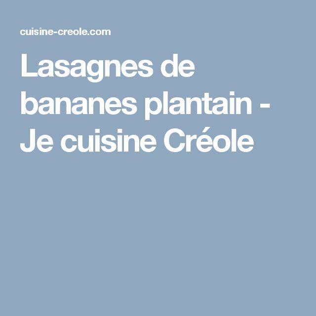 Lasagnes de bananes plantain - Je cuisine Créole