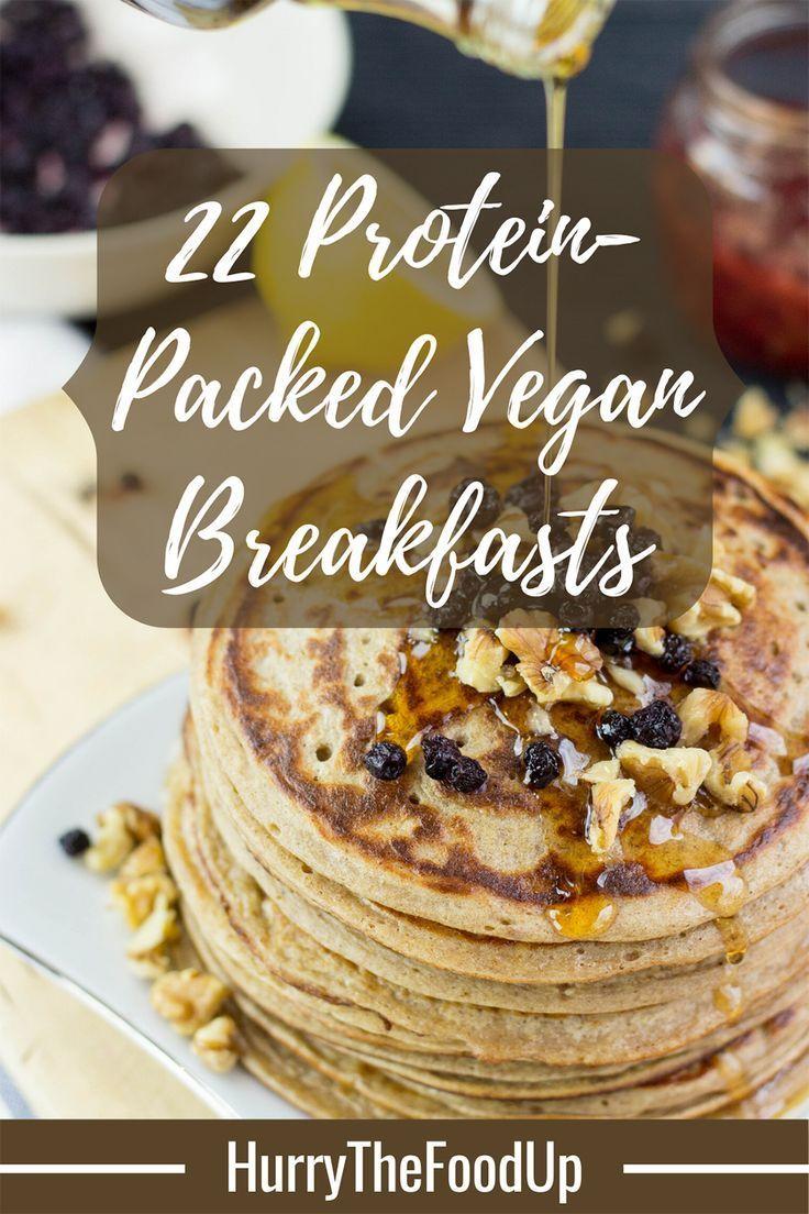 22 High Protein Vegan Breakfasts Recipe In 2020 High Protein Vegan High Protein Vegan Breakfast Vegan Protein Breakfast